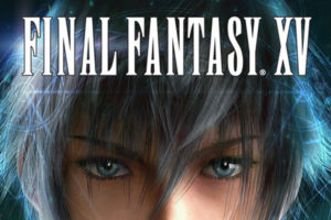 Final Fantasy XV – Strategy Guide